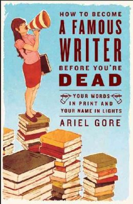 ariel gore famous writer